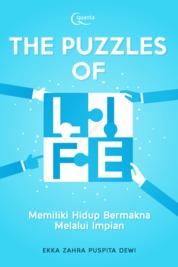 The Puzzles of Life by Ekka Zahra Puspita Dewi Cover