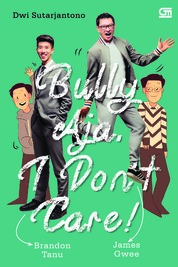 Cover Bully Aja, I Dont Care oleh Dwi Sutarjantono