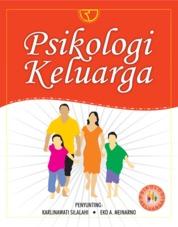 Cover Psikologi Keluarga oleh Karlinawati