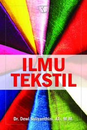 Ilmu Tekstil by Dewi Suliyanthini Cover