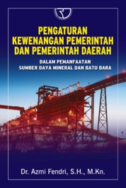 Cover Pengaturan Kewenangan Pemerintah Dan Pemerintah Daerah oleh Azmi Fendri