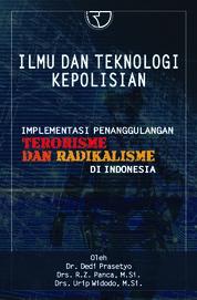 Cover Ilmu Dan Teknologi Kepolisian oleh Dedi Prasetyo Dkk