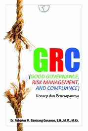 Cover GRC (Good Governance, Risk Management, And Compliance) oleh Robertus M Bambang Gunawan