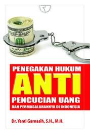 Cover Penegakan Hukum Anti Pencucian Uang oleh Yenti Gamasih