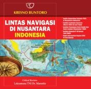 Cover Lintas Navigasi Di Nusantara Indonesia oleh Kresno Buntoro