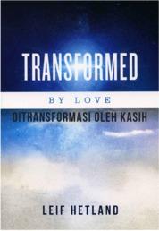 Ditransformasi oleh Kasih by Leif Hetland Cover