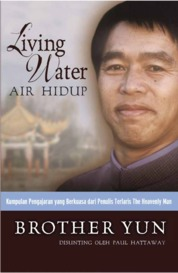 Living Water (Air Hidup) by Brother Yun Cover