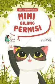 Ayo Berkata Baik: Mimi Bilang Permisi by Watiek Ideo Cover