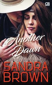 Cover Cinta Kala Fajar (Another Dawn) oleh Sandra Brown