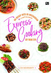 Cover 90 Resep Hits di Instagram Express Cooking By Mak Evi oleh Evi Novrianty