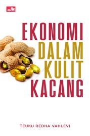 Cover Ekonomi dalam Kulit Kacang oleh Redha Vahlevi
