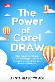 The Power of CorelDraw by Arista Prasetyo Adi Cover