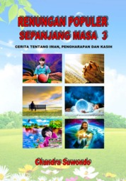 Cover Renungan Populer Sepanjang Masa - Cerita Tentang Iman, Pengharapan dan Kasih (Seri ke 3) oleh Chandra Suwondo