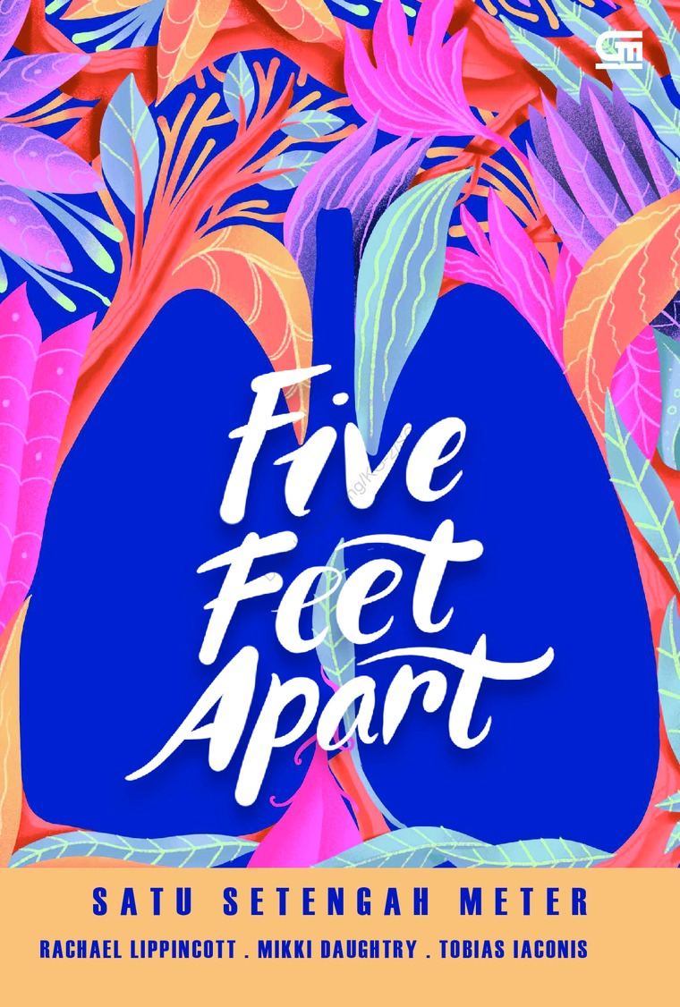 Buku Digital Young Adult: Satu Setengah Meter (Five Feet Apart) oleh Rachael Lippincott, Mikki Daughtry, Tobias Iaconis