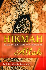 Cover Hikmah Di Balik Perintah Dan Larangan Allah oleh Alaiddin Koto