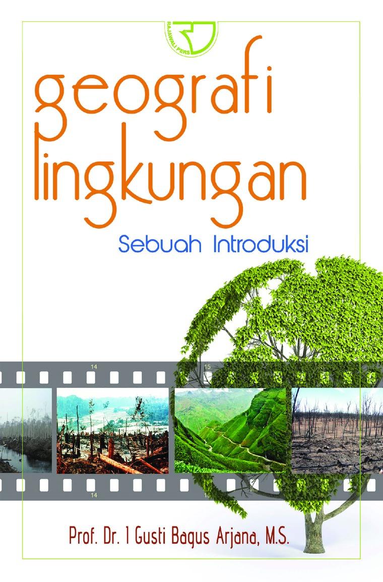 Buku Digital Geografi Lingkungan oleh I Gusti Bagus Arjana