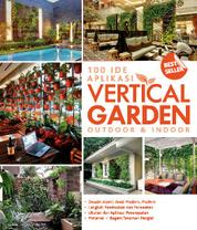 Cover 100 Ide Aplikasi Vertical Garden Outdoor & Indoor oleh