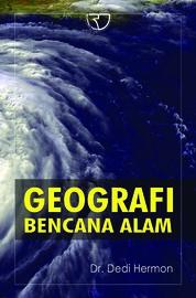 Geografi Bencana Alam by Dr. Dedi Hermon Cover