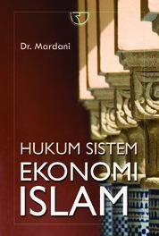 Cover Hukum Sistem Ekonomi Islam oleh Dr. Mardani
