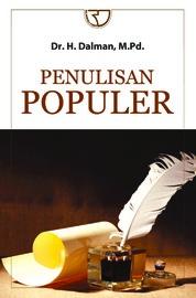Cover Penulisan Populer oleh Dr. H. Dalman, M.Pd.