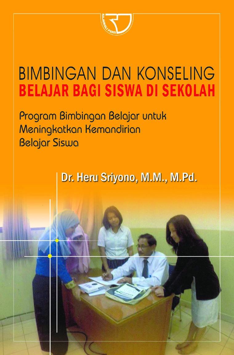Bimbingan dan Konseling Belajar Bagi Siswa di Sekolah by Heru Sriyono Digital Book