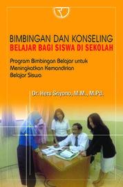 Bimbingan dan Konseling Belajar Bagi Siswa di Sekolah by Heru Sriyono Cover