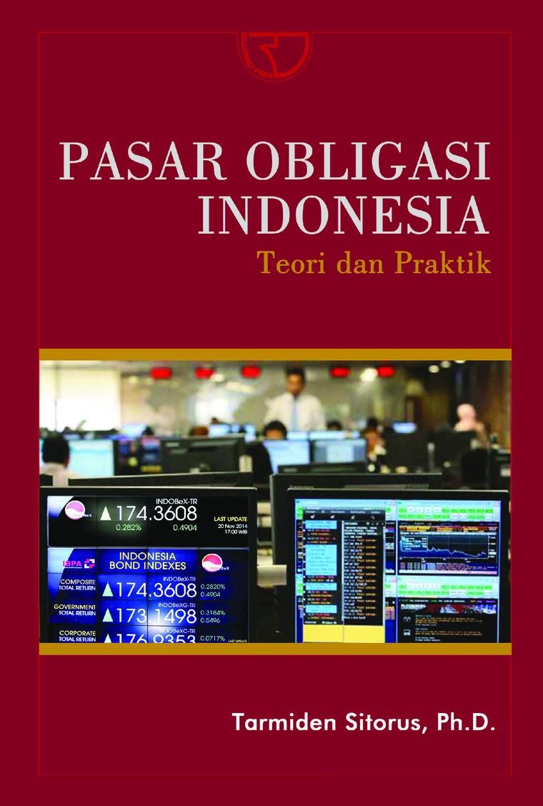 Buku Digital Pasar Obligasi Indonesia: Teori dan Praktik oleh Tarmiden Sitorus, Ph.D