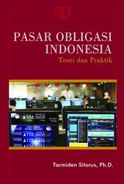 Pasar Obligasi Indonesia: Teori dan Praktik by Tarmiden Sitorus, Ph.D Cover
