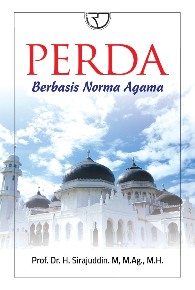 Perda Berbasis Agama by Sirajuddin Digital Book