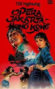 Cover Opera Jakarta-Hong Kong oleh Titi Nginung