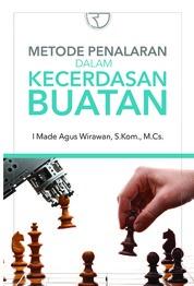 Metode Penalaran dalam Kecerdasan Buatan by I Made Agus Wirawan, S.Kom., M.Cs Cover