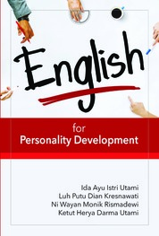 Cover English for Personality Development, A MPK Course oleh Ketut Herya Darma Utami, dkk