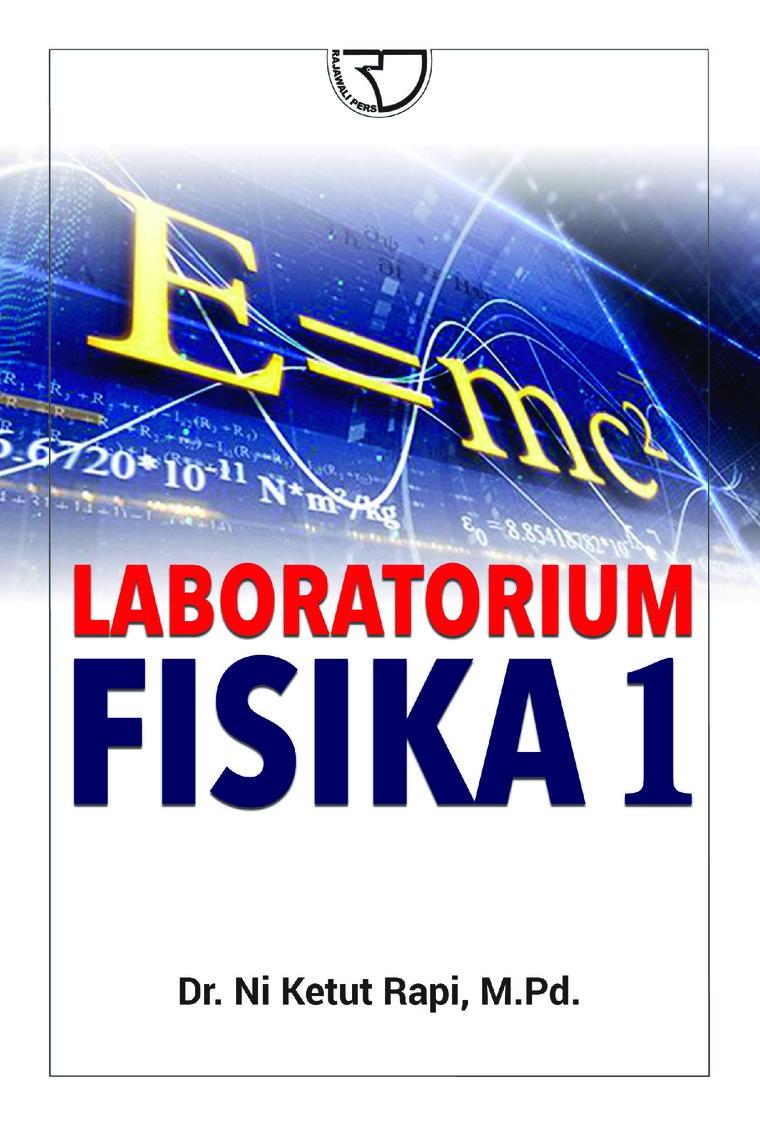 Buku Digital Laboraturium Fisika 1 oleh Dr. Ni Ketut Rapi, M.Pd.