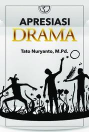 Cover Apresiasi Drama oleh Tato Nuryanto, M.Pd.
