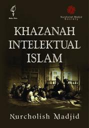 Cover Kazanah Intelektual Islam oleh Nurcholis Madjid