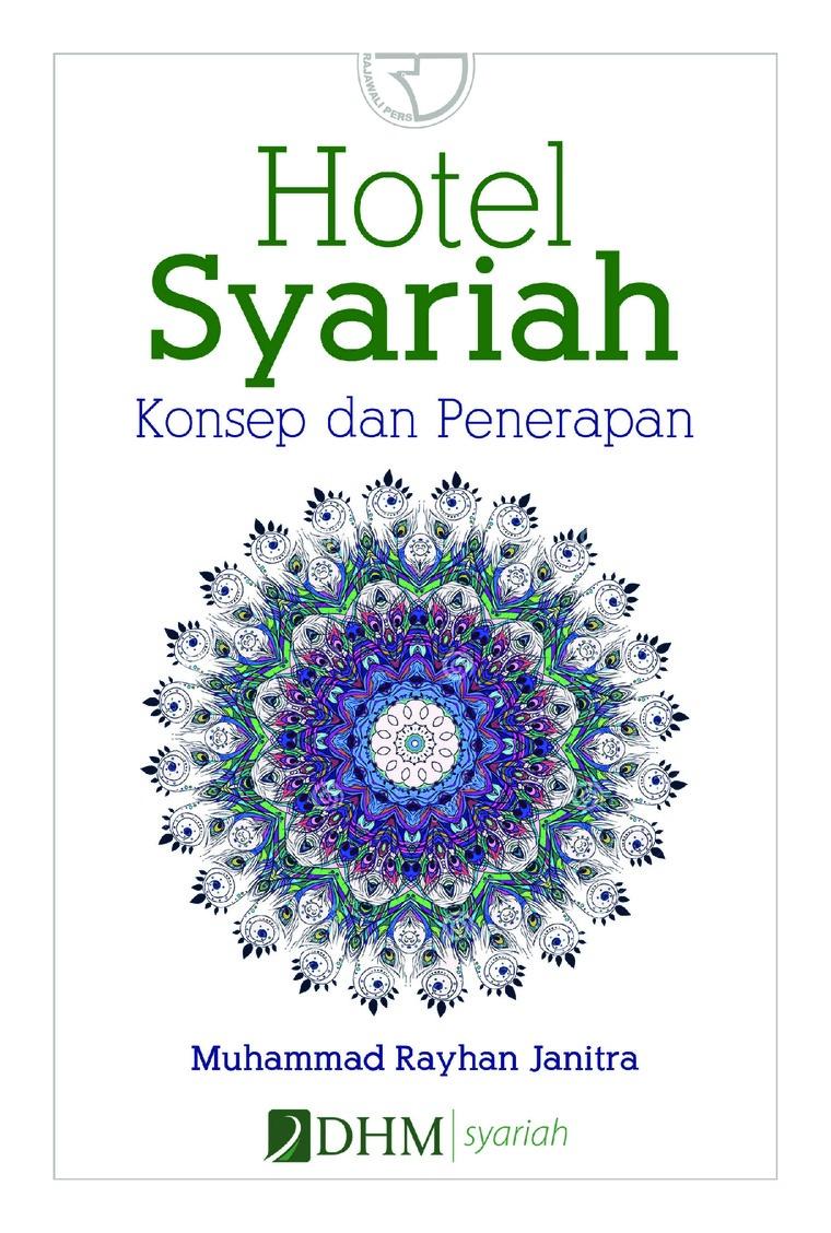 Buku Digital Hotel Syariah: Teori dan Praktek oleh Muhammad Rayhan Janitra