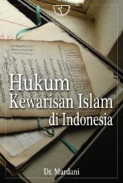 Cover Hukum Kewarisan Islam di Indonesia oleh Dr. Mardani