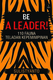 Cover Be A Leader oleh Sulistyanto