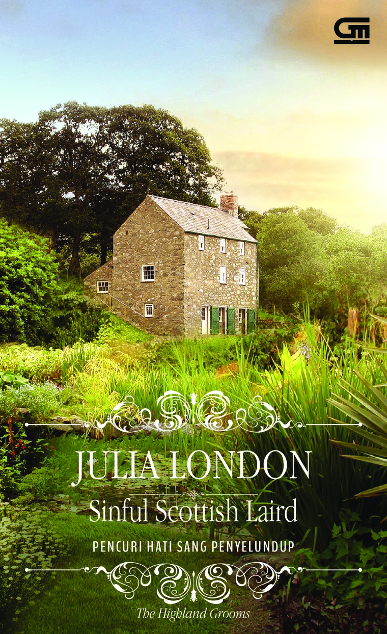 Historical Romance: Pencuri Hati Sang Penyelundup (Sinful Scottish Laird) by Julia London Digital Book