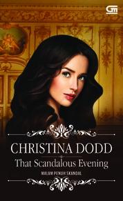 Cover Historical Romance: Malam Penuh Skandal (That Scandalous Evening) oleh Christina Dodd