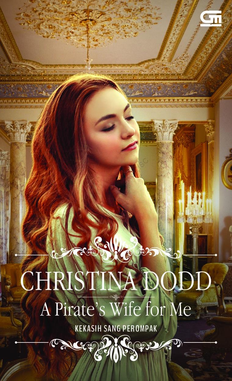 Historical Romance: Kekasih Sang Perompak (A Pirate's Wife for Me) by Christina Dodd Digital Book