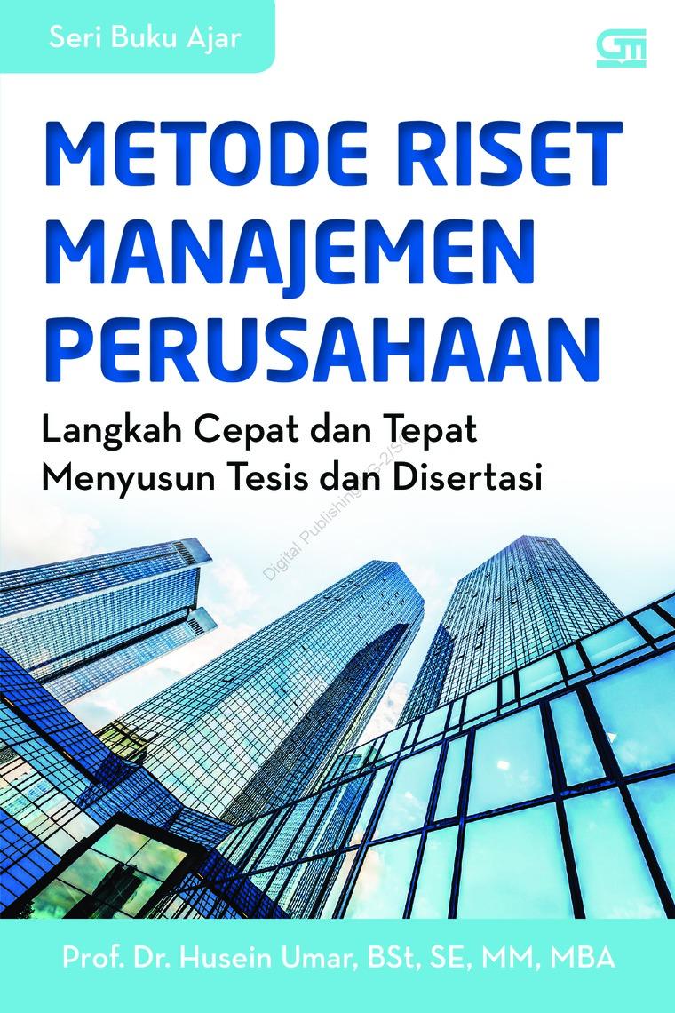 Metode Riset Manajemen Perusahaan by Prof. Dr. Husein Umar Digital Book