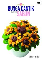 Cover Bunga Cantik dari Sabun untuk Dekorasi oleh Irni Yunita