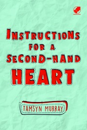 Cover Instructions For A Second-Hand Heart oleh Tamsyn Murray