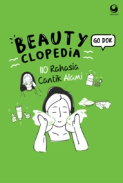 Beautyclopedia: 110 rahasia cantik alami by Go Dok Cover