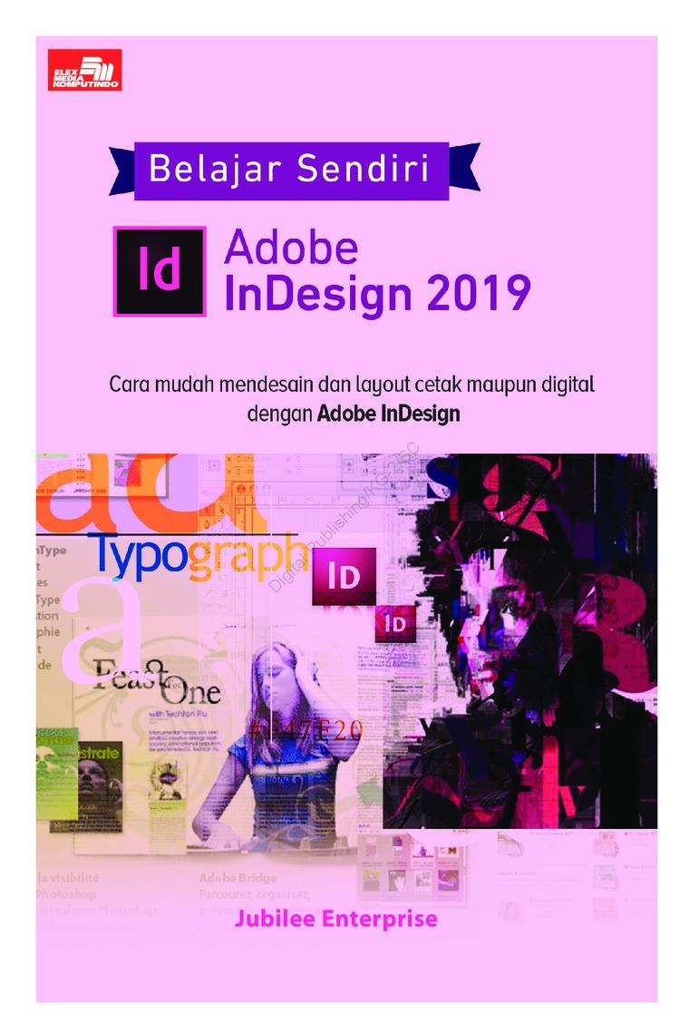 Buku Digital Belajar Sendiri Adobe InDesign 2019 oleh Jubilee Enterprise