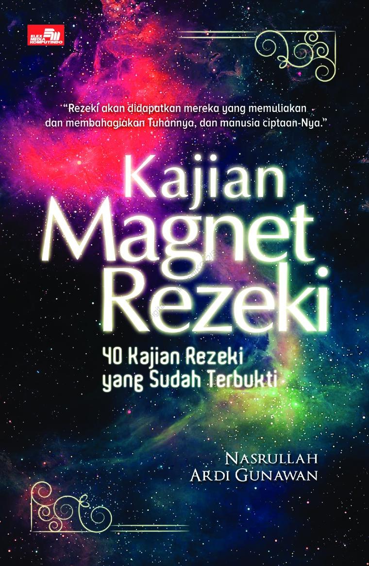 Kajian Magnet Rezeki by H. Nasrullah, Ardi Gunawan Digital Book