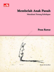 Cover Membelah Anak Panah (Splitting the Arrow) oleh Prem Rawat