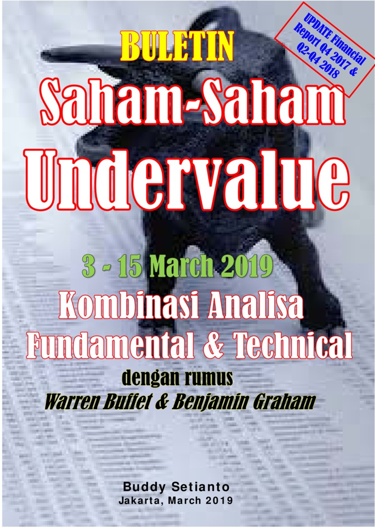 Buletin Saham-Saham Undervalue 03-15 MAR 2019 - Kombinasi Fundamental & Technical Analysis by Buddy Setianto Digital Book