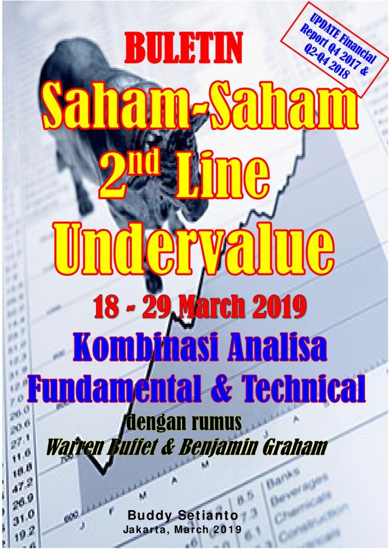 Buletin Saham-Saham 2nd Line Undervalue 18-29 MAR 2019 - Kombinasi Fundamental & Technical Analysis by Buddy Setianto Digital Book